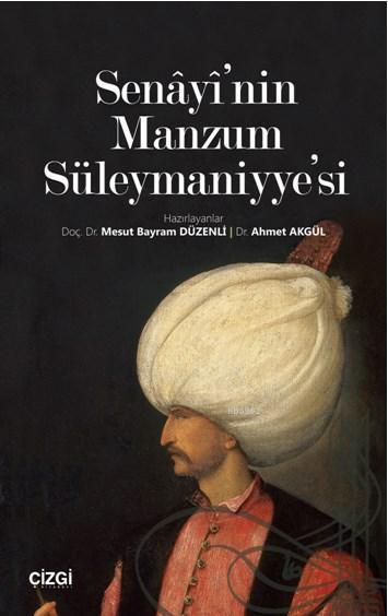 Senâyî'nin Manzum Süleymaniyye'si