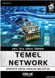 Temel Network; Oku , İzle , Dinle , Öğren !
