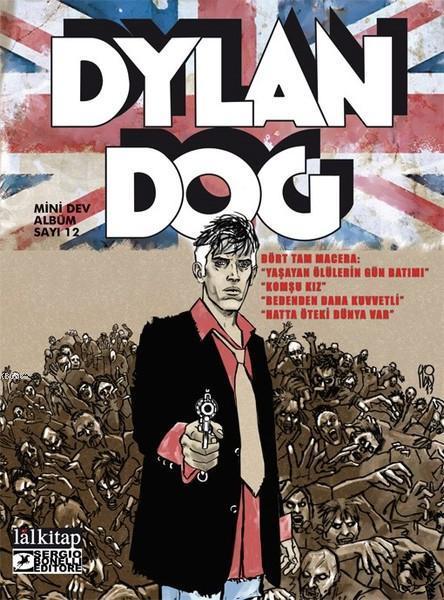 Dylan Dog Mini Dev Albüm 12; Yaşayan Ölülerin Günbatımı