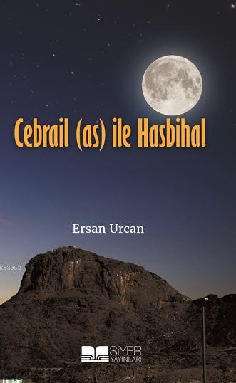 Cebrail (As) İle Hasbihal