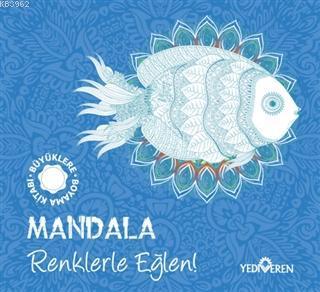 Mandala - Renklerle Eğlen!