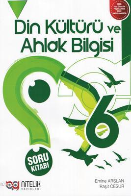Nitelik Yayınları 6. Sınıf Din Kültürü ve Ahlak Bilgisi Soru Kitabı Nitelik