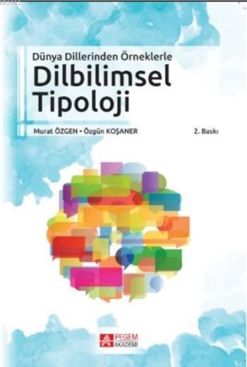 Dünya Dillerinden Örneklerle Dilbilimsel Tipoloji