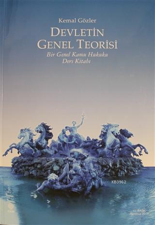 Devletin Genel Teorisi; Bir Genel Kamu Hukuku Ders Kitabı