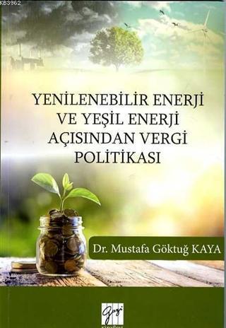 Yenilenebilir Enerji ve Yeşil Enerji Açısından Vergi Politikası