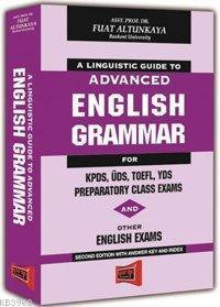 A Linguistic Guıde To Advanced English Grammar For KPDS, ÜDS, TOEFL, YDS