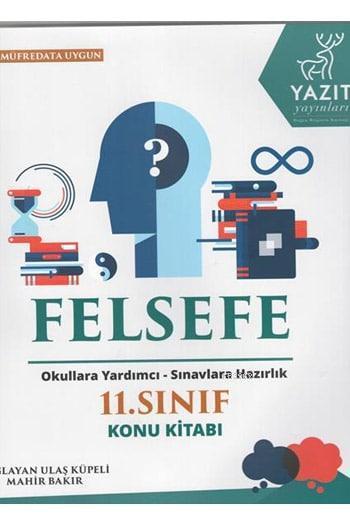 2019 11. Sınıf Felsefe Konu Kitabı Okullara Yardımcı - Sınavlara Hazırlık