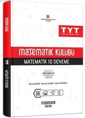 Matematik Kulübü TYT Matematik 10 Deneme