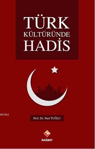 Türk Kültüründe Hadis