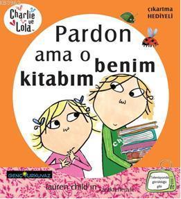 Charlie ve Lola Pardon Ama O Benim Kitabım; Çıkartma Hediyeli