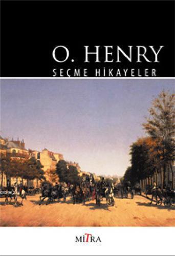 O. Henry; Seçme Hikayeler