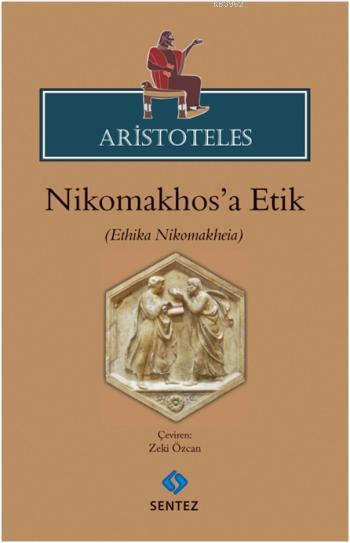 Aristoteles; Nikhomakhosa Etik