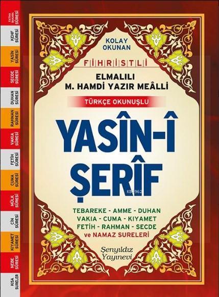 Yasin-i Şerif (Fihristli, Mealli ve Türkçe Okunuşlu, Mini Boy, Şamua)