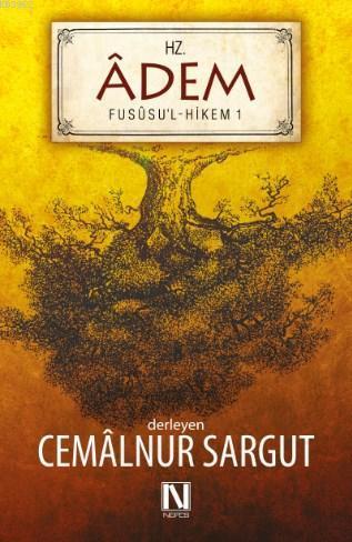 Hz. Adem; Fususu'l-Hikem Çalışmaları 1