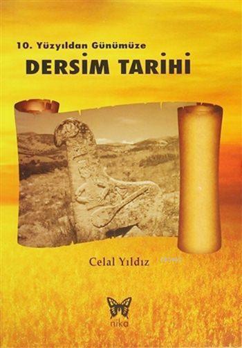 10. Yüzyıldan Günümüze Dersim Tarihi