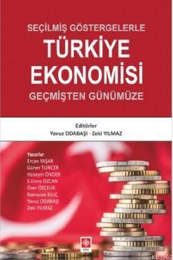 Seçilmiş Göstergelerle Türkiye Ekonomisi; Yavuz ODABAŞI