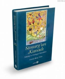 Simurg'un Kanadı; Mitoloji ve Edebiyat Makaleleri