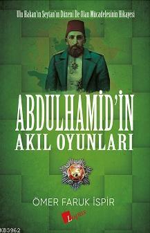 Abdülhamid'in Akıl Oyunları
