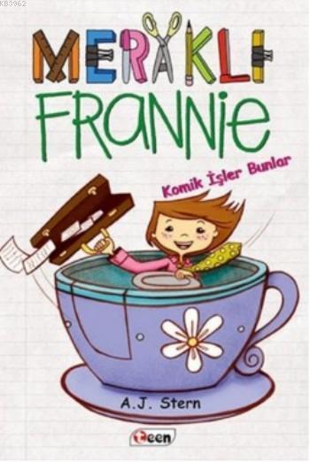 Meraklı Frannie; Komik İşler Bunlar