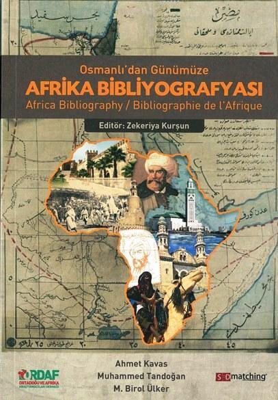 Osmanlı'dan Günümüze Afrika Bibliyografyası; Africa Bibliographie de l'Afrigue