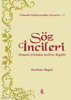 Söz İncileri; Osmanlı Şiirinden Seçilmiş Beyitler
