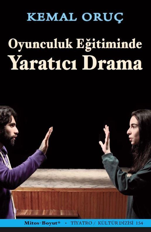 Oyunculuk Eğitiminde Yaratıcı Drama