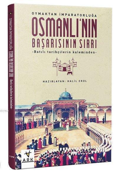 Osmanlı'nın Başarısının Sırrı