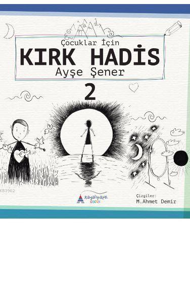 Çocuklar için Kırk Hadis 2. kitap