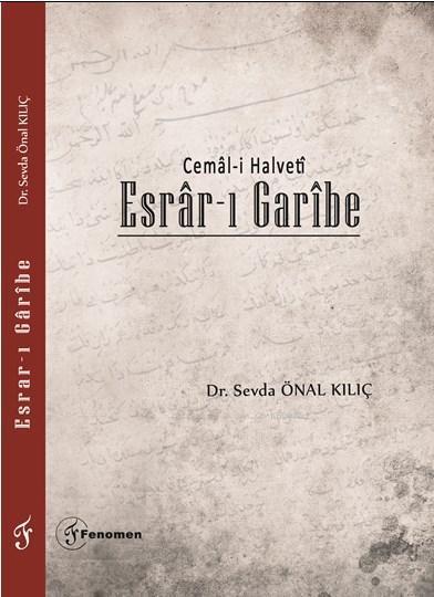 Esrar - ı Garibe; Cemâl-i Halvetî