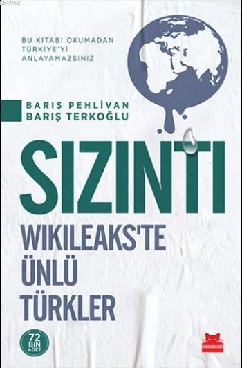 Sızıntı; Wikileaks'te Ünlü Türkler