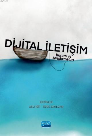 Dijital İletişim - Kuram ve Araştırmaları