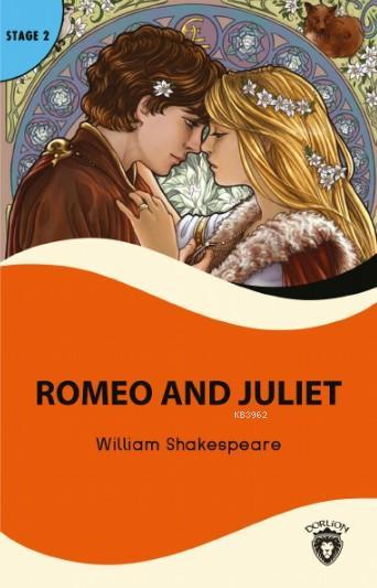 Romeo and Juliet; Stage 2