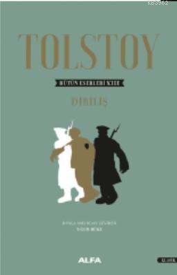 Tolstoy Bütün Eserleri XIII - Diriliş