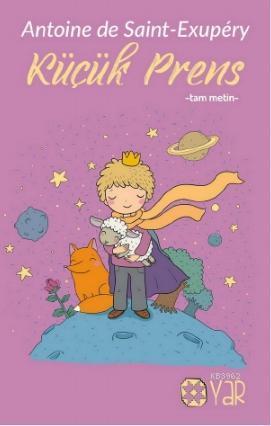 Küçük Prens - Tam Metin; Gençlik ve Çocuk Kitapları