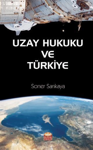 Uzay Hukuku ve Türkiye