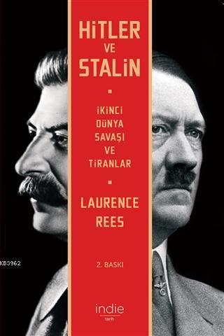 Hitler ve Stalin; İkinci Dünya Savaşı ve Tiranlar