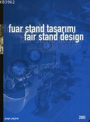 Fuar Stand Tasarımı 2005 (Ciltli)