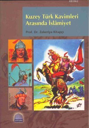 Kuzey Türk Kavimleri Arasında İslâmiyet