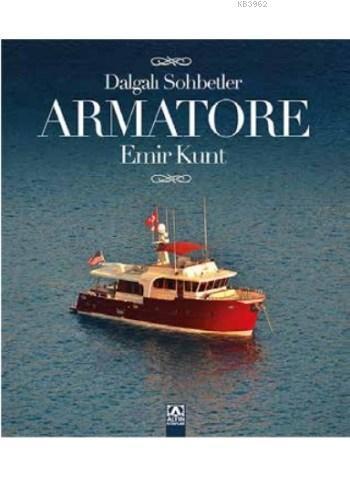 Armatore - Dalgalı Sohbetler