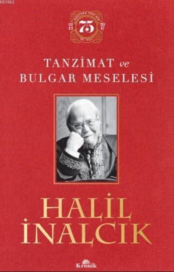 Tanzimat ve Bulgar Meselesi (Ciltli)