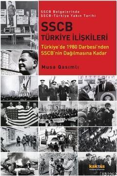 SSCB Türkiye İlişkileri; Türkiye'de 1980 Darbesi'nden SSCB'nin Dağılmasına Kadar