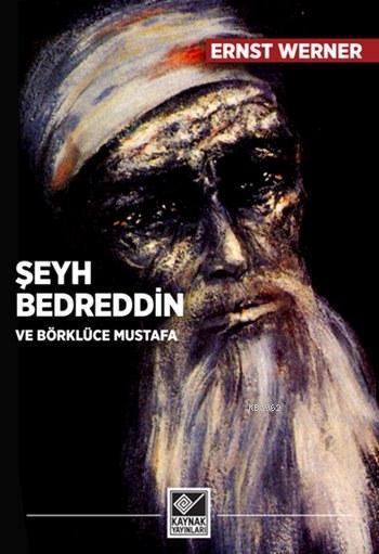 Şeyh Bedreddin ve Börklüce Mustafa