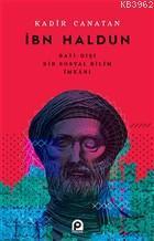 İbn Haldun; Batı - Dışı Bir Sosyal Bilim İmkanı