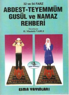 Abdest-Teyemmüm, Gusül ve Namaz Rehberi; 32 ve 54 Farz