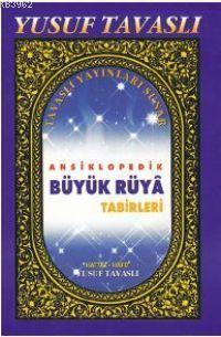 Ansiklopedik Büyük Rüya Tabirleri (B33)
