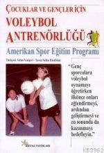 Çocuklar ve Gençler İçin Voleybol Antrenörlüğü