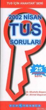 Anahtar Seri - Nisan 2002 Tus Soruları