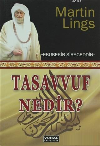 Tasavvuf Nedir; Martin Lings (Ebubekir Siraceddin)