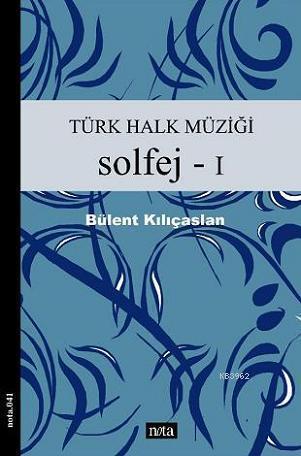 Türk Halk Müziği Solfej 1