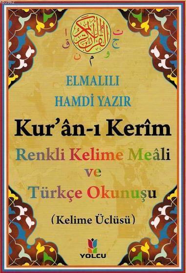 Kuran-ı Kerim Renkli Kelime Meali ve Türkçe Okunuşu; Orta Boy